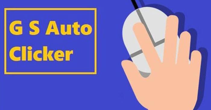 Tải Phần Mềm GS Auto Clicker 2.2 Có Bản Việt Hóa 1